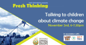 How to talk to kids about climate change in a safe and empowering way - LCWO/KidsCAN/ACT Now workshop as part of CAG Fresh Thinking Series @ Online